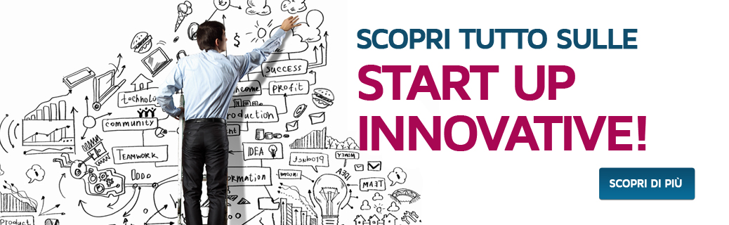 Scopri le Start Up Innovative!